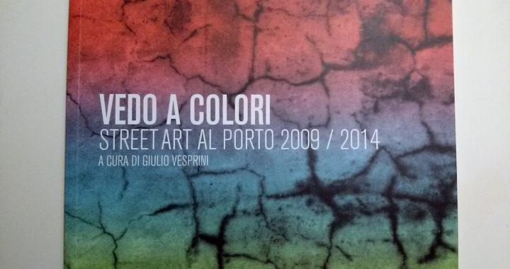 Vedo a Colori. Un progetto di riqualificazione urbana per vivere nuovamente a colori la città