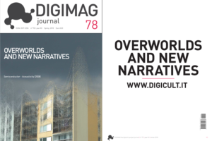 DIGIMAG – OVERWORLDS AND NEW NARRATIVES